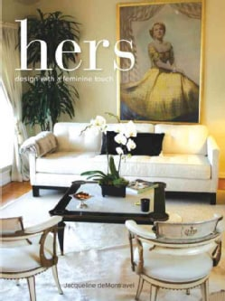 Hers: Design with a Feminine Touch (Hardcover)