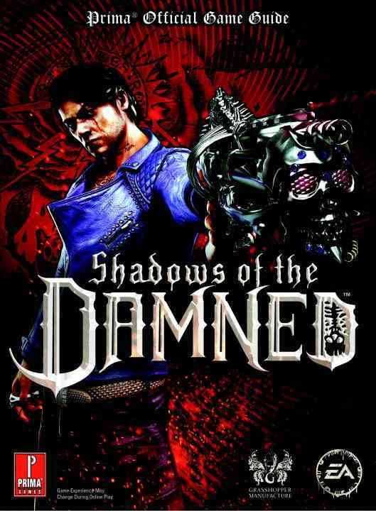 Shadows of the Damned: Prima Official Game Guide: Platform: Xbox 360, PS3 (Paperback)