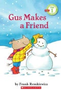 Gus Makes a Friend (Paperback)