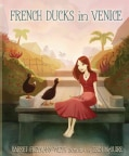 French Ducks in Venice (Hardcover)