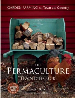 The Permaculture Handbook: Garden Farming for Town and Country (Paperback)