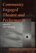 Community Engaged Theatre and Performance (Paperback)