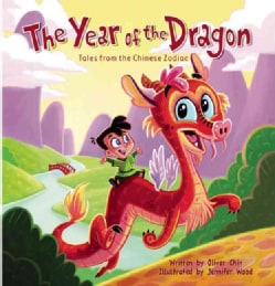 The Year of the Dragon: Tales from the Chinese Zodiac (Hardcover)