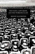 The Nazis, Capitalism and the Working Class (Paperback)