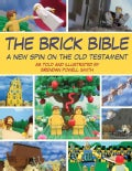 The Brick Bible: A New Spin on the Old Testament (Paperback)