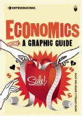 Introducing Economics: A Graphic Guide (Paperback)