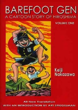 Barefoot Gen 1: A Cartoon Story of Hiroshima (Paperback)