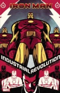 Iron Man: Industrial Revolution (Paperback)