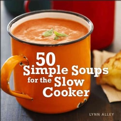 50 Simple Soups for the Slow Cooker (Spiral bound)