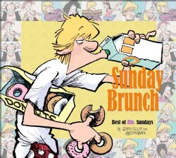 Sunday Brunch: The Best of Zits Sundays (Paperback)