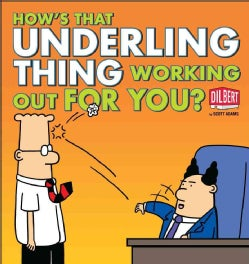 How's That Underling Thing Working Out for You? (Paperback)