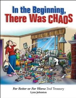 In the Beginning, There Was Chaos: For Better or for Worse 2nd Treasury (Hardcover)