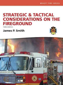 Strategic and Tactical Considerations on the Fireground (Hardcover)