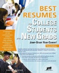 Best Resumes for College Students and New Grads: Jump-Start Your Career! (Paperback)