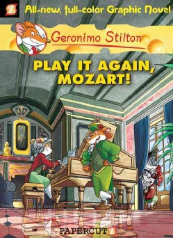 Geronimo Stilton 8: Play It Again, Mozart! (Hardcover)