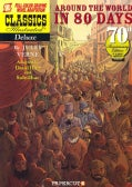 Classics Illustrated Deluxe 7: Around the World in 80 Days (Paperback)