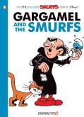 Gargamel and the Smurfs: Four Full-color Smurfs Stories (Paperback)
