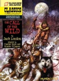 Classics Illustrated 15: The Call of the Wild (Hardcover)