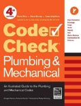 Code Check Plumbing & Mechanical: An Illustrated Guide to the Plumbing and Mechanical Codes (Spiral bound)