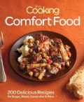 Fine Cooking Comfort Food: 200 Delicious Recipes for Soul-Warming Meals (Paperback)