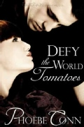 Defy the World Tomatoes (Paperback)