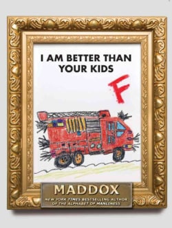 I Am Better Than Your Kids (Hardcover)