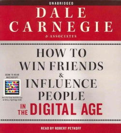 How to Win Friends & Influence People in the Digital Age (CD-Audio)