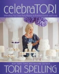 CelebraTORI: Unleashing Your Inner Party Planner to Entertain Friends and Family (Hardcover)