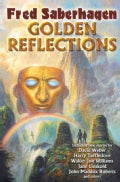 Golden Reflections: Stories of the Mask (Paperback)