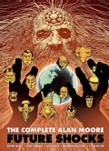 The Complete Alan Moore Future Shocks (Paperback)