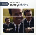 Marty Robbins - Playlist: The Very Best of Marty Robbins