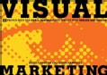 Visual Marketing: 99 Proven Ways for Small Businesses to Market with Images and Design (Paperback)