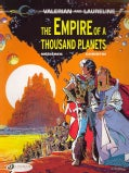 Valerian and Laureline 2: The Empire of a Thousand Planets (Paperback)