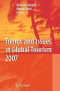 Trends and Issues in Global Tourism 2007 (Paperback)