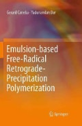 Emulsion-Based Free-Radical Retrograde-Precipitation Polymerization (Hardcover)