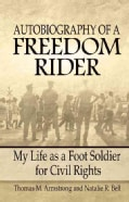 Autobiography of a Freedom Rider: My Life as a Foot Soldier for Civil Rights (Paperback)