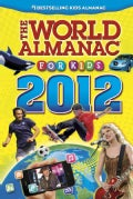 The World Almanac for Kids 2012 (Hardcover)