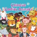 Chinese Zodiac Animals (Paperback)