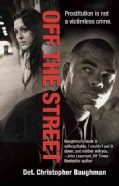 Off the Street: One Detective's Quest for Justice (Paperback)