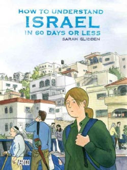 How to Understand Israel in 60 Days or Less (Paperback)