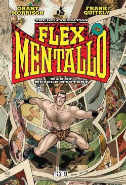 Flex Mentallo: Man of Muscle Mystery (Hardcover)