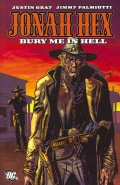 Jonah Hex: Bury Me in Hell (Paperback)