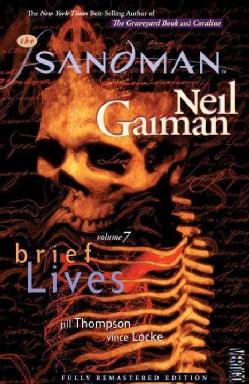 The Sandman 7: Brief Lives (Paperback)