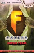 Fables 16: Super Group (Paperback)