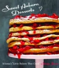 Sweet Auburn Desserts: Atlanta's Little Bakery That Could (Hardcover)