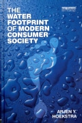 The Water Footprint of Modern Consumer Society (Hardcover)