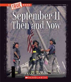 September 11 Then and Now (Paperback)
