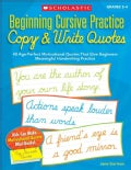 Beginning Cursive Practice: Grades 2-4: Copy & Write Quotes: 40 Age-Perfect Motivational Quotes That Give Beginne... (Paperback)