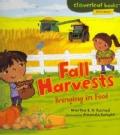 Fall Harvests: Bringing in Food (Paperback)