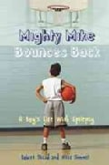 Mighty Mike Bounces Back: A Boy's Life With Epilepsy (Hardcover)
